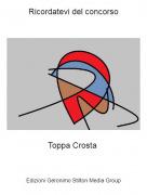 Toppa Crosta - Ricordatevi del concorso