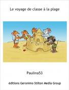 Paulina53 - Le voyage de classe à la plage