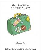Marco F. - Geronimo Stilton e il viaggio in Egitto
