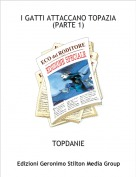 TOPDANIE - I GATTI ATTACCANO TOPAZIA (PARTE 1)