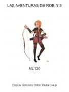 ML120 - LAS AVENTURAS DE ROBIN 3