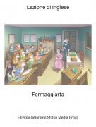 Formaggiarta - Lezione di inglese