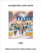 miki - una giornata come tante