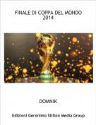 DOMNIK - FINALE DI COPPA DEL MONDO 2014
