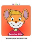 ·Periodista Stilton· - My life! 2
