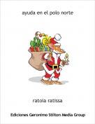 ratoia ratissa - ayuda en el polo norte