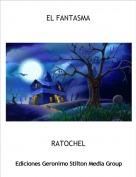 RATOCHEL - EL FANTASMA