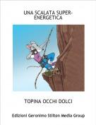 TOPINA OCCHI DOLCI - UNA SCALATA SUPER-ENERGETICA