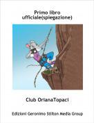 Club OrianaTopaci - Primo libro ufficiale(spiegazione)