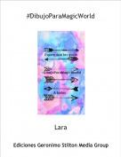 Lara - #DibujoParaMagicWorld