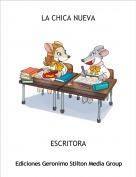 ESCRITORA - LA CHICA NUEVA