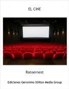Ratoernest - EL CINE