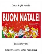 geronimovichi - Cosa, è già Natale