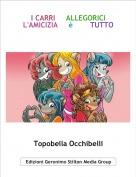 Topobella Occhibelli - I CARRI     ALLEGORICIL'AMICIZIA     è        TUTTO