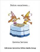 Gemma Serrano - Dulces vacaciones...