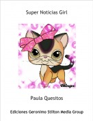 Paula Quesitos - Super Noticias Girl