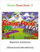 Reportera Aventurera - Revista: Flower Power 1#