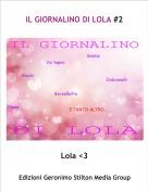 Lola <3 - IL GIORNALINO DI LOLA #2