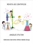 ANGELES STILTON - REVISTA DE CIENTIFICOS