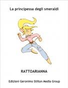 RATTOARIANNA - La principessa degli smeraldi