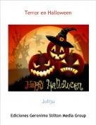 Juliju - Terror en Halloween