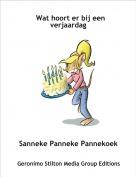 Sanneke Panneke Pannekoek - Wat hoort er bij een verjaardag