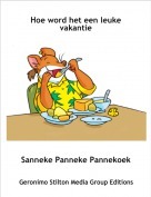 Sanneke Panneke Pannekoek - Hoe word het een leuke vakantie