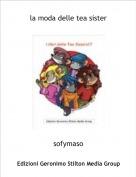 sofymaso - la moda delle tea sister