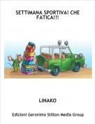 LINAKO - SETTIMANA SPORTIVA! CHE FATICA!!!