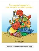 lentiggini - Formaggio leggendariouna vacanza superstratopica!