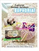 Sakura Moshato - Euphoria!-Summer Holidays-
