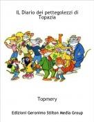 Topmery - IL Diario dei pettegolezzi di Topazia