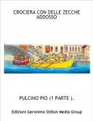 PULCINO PIO (1 PARTE ). - CROCIERA CON DELLE ZECCHE ADDOSSO