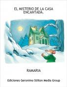 RAMARIA - EL MISTERIO DE LA CASA ENCANTADA.
