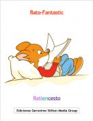 Ratiencesto - Rato-Fantastic