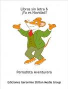 Periodista Aventurera - Libros sin letra 6¡Ya es Navidad!