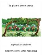 topobella capellona - la gita nel bosco 1parte