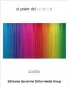 azulilla - el poder del arcoiris 4