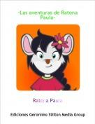 Ratona Paula - ·Las aventuras de Ratona Paula·