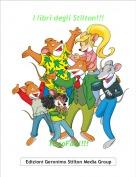 TopoFabi!!! - I libri degli Stilton!!!