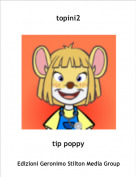 tip poppy - topini2