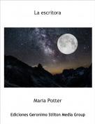 Maria Potter - La escritora