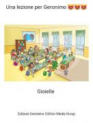 Gioielle - Una lezione per Geronimo 😻😻😻