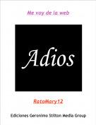 RatoMary12 - Me voy de la web