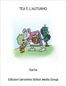 ilaria - TEA E L'AUTUNNO