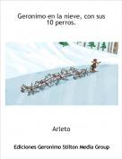 Arleto - Geronimo en la nieve, con sus 10 perros.