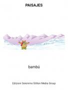 bambú - PAISAJES