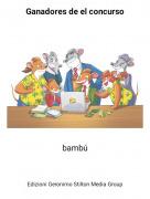 bambú - Ganadores de el concurso
