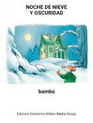 bambú - NOCHE DE NIEVEY OSCURIDAD