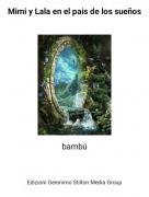 bambú - Mimi y Lala en el pais de los sueños